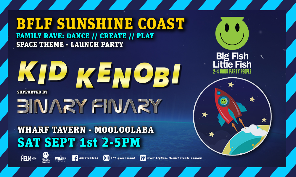 Tickets for Sunshine Coast - BFLF - Family Rave - Kid Kenobi in Mooloolaba from Ticketbooth
