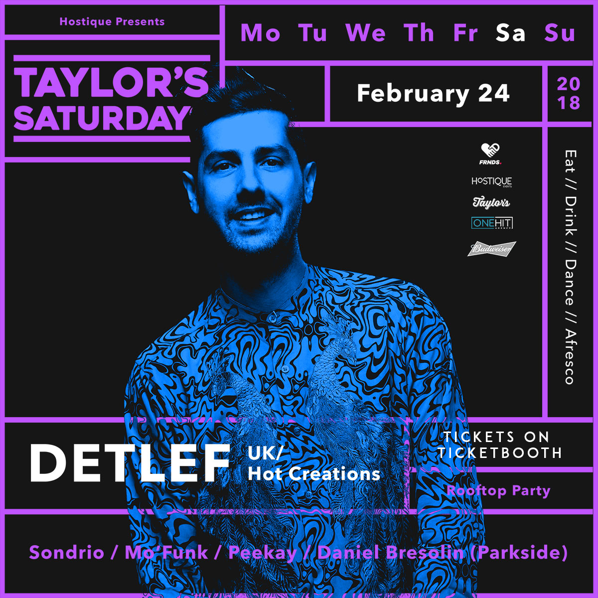 Tickets for Taylor's & FRNDS. Presents- Detlef (Hot Creations) in Sydney from Ticketbooth