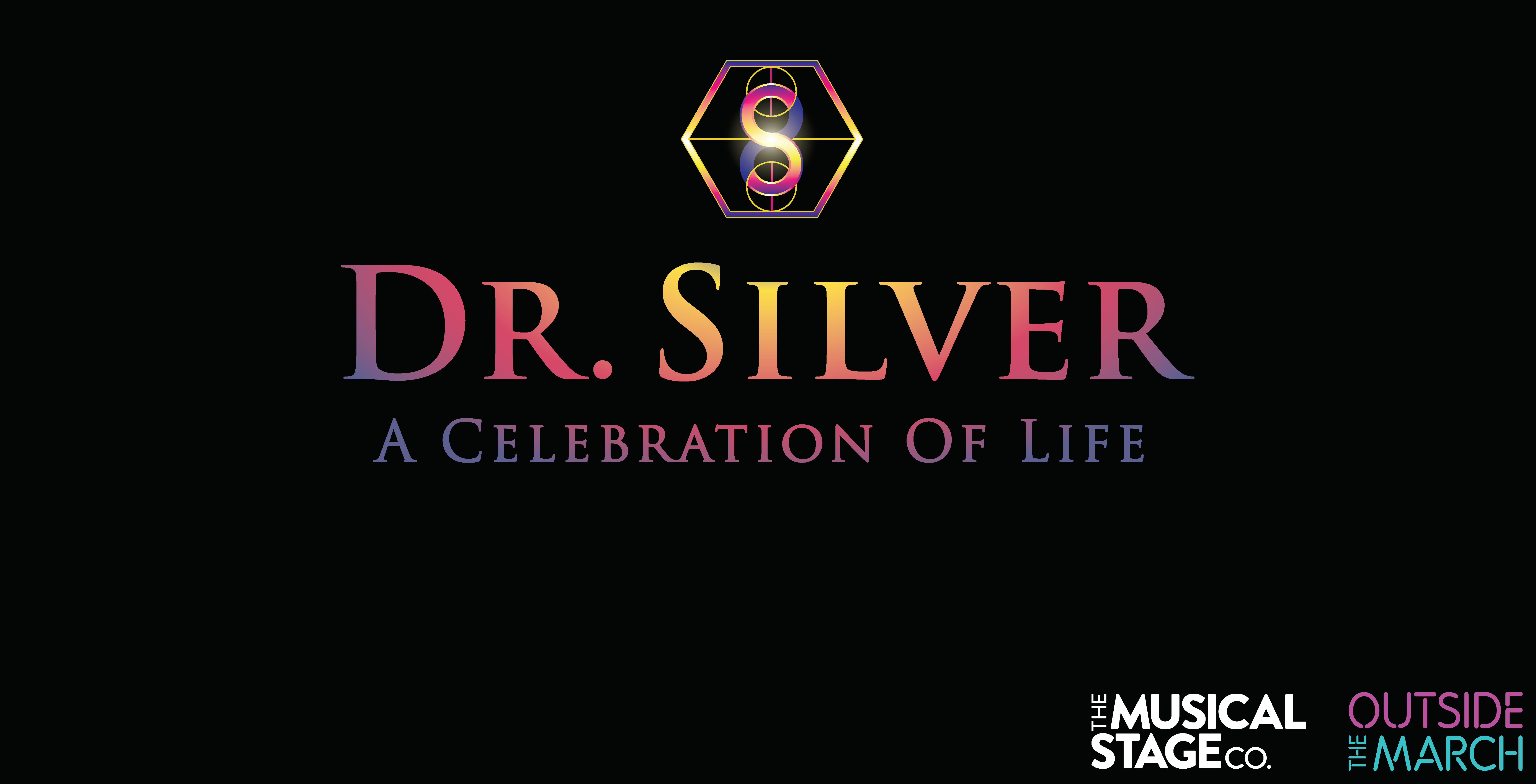 Tickets for Dr. Silver: A Celebration of Life in Toronto from Ticketwise