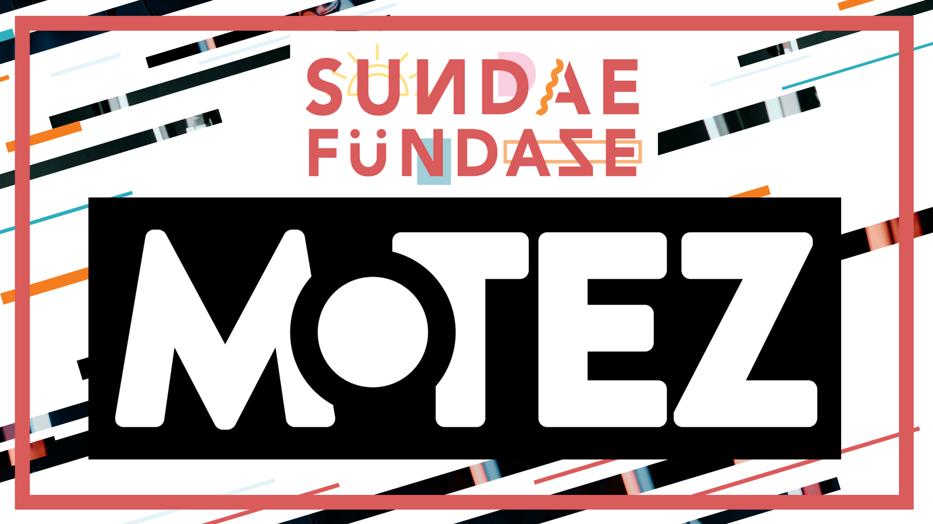 Tickets for Sundae Fundaze feat. Motez in Newcastle from Ticketbooth