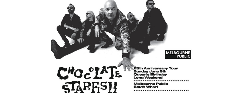 Tickets for Chocolate Starfish 25th Anniversary Tour in South Wharf from Ticketbooth
