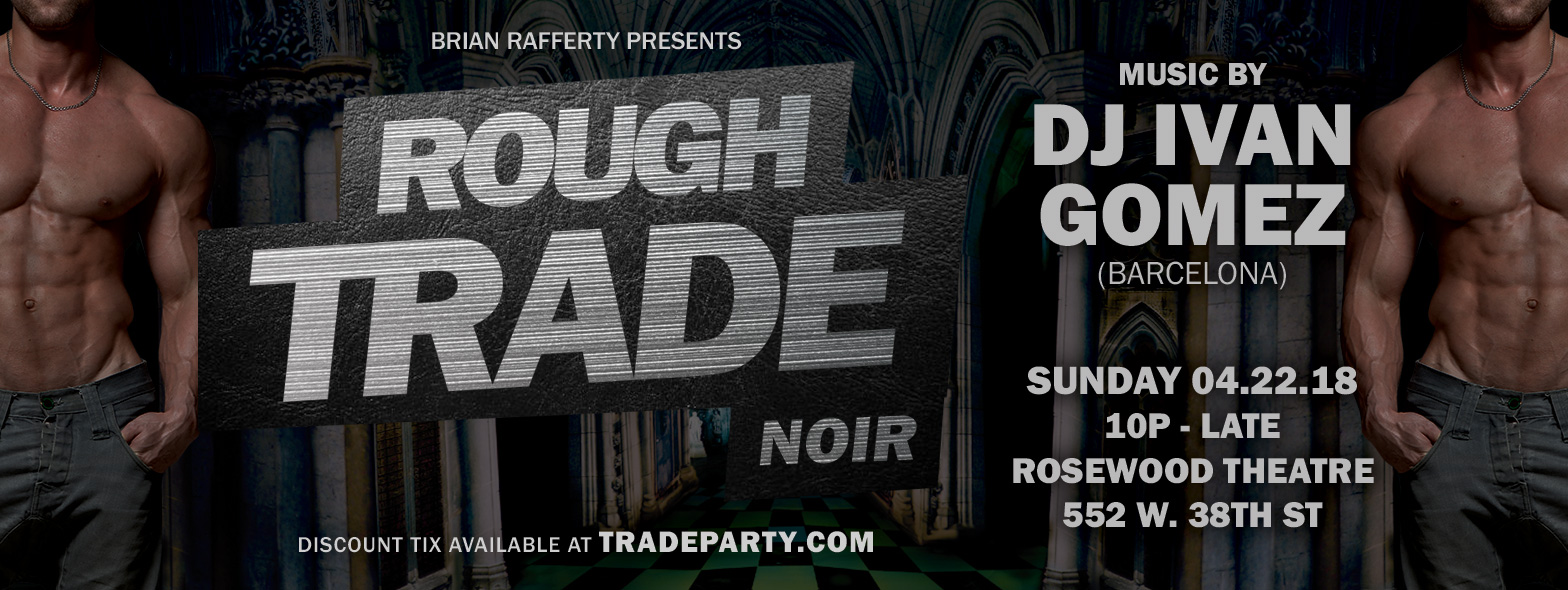 Tickets for Special Event ROUGH TRADE NOIR: DJ IVAN GOMEZ in New York from ShowClix