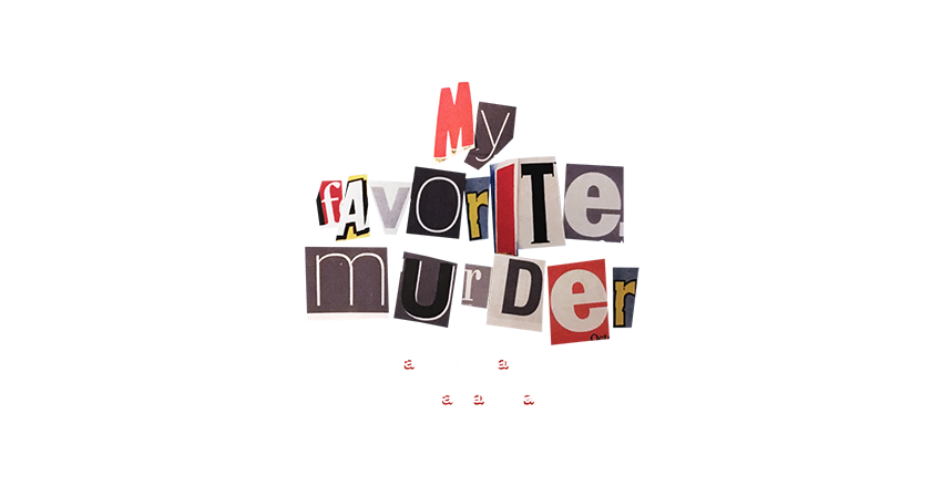 Tickets for My Favorite Murder VIP Packages: Brown Theatre in Louisville from One Live Media