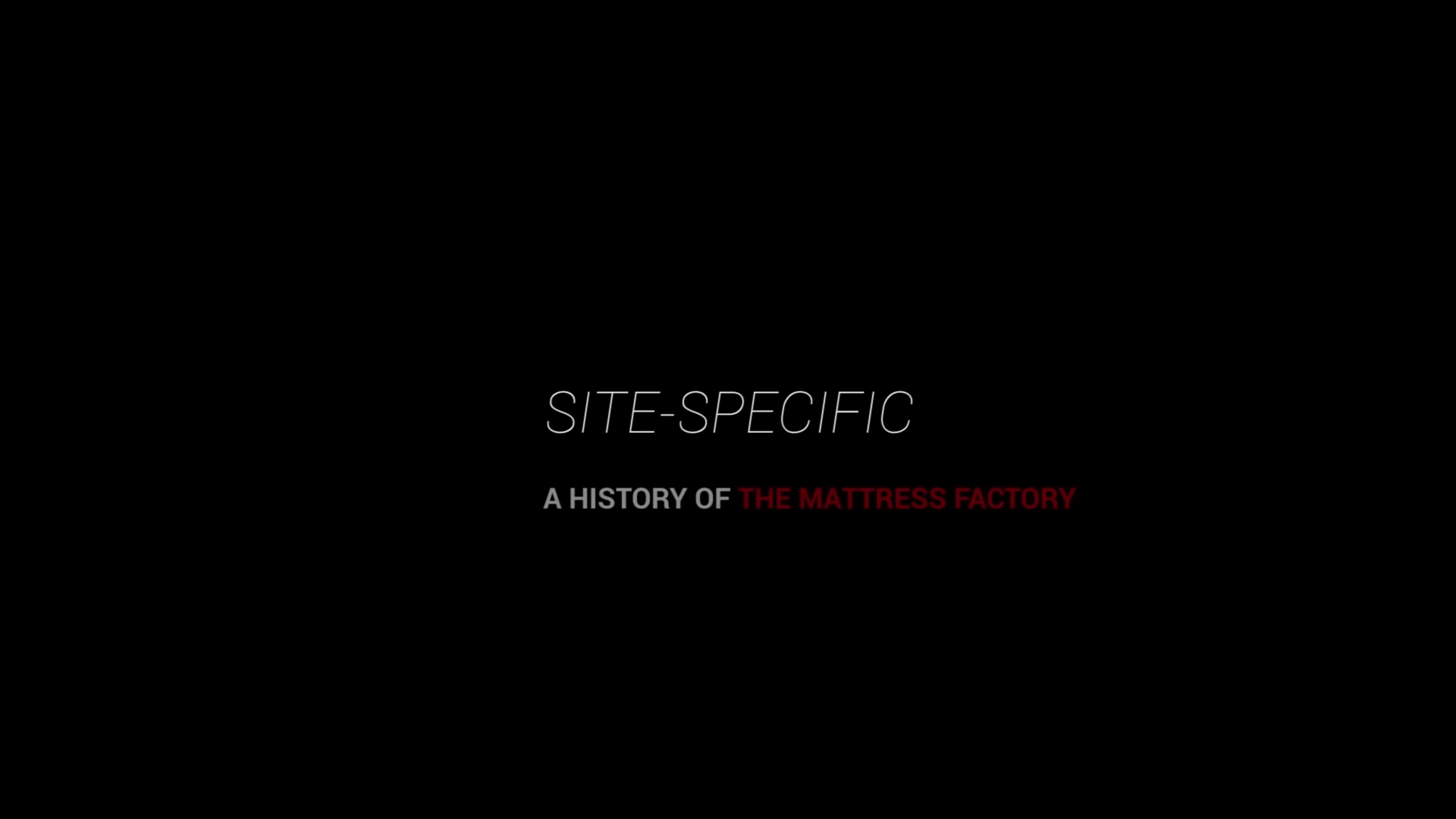 Tickets for Site-Specific: A History of the Mattress Factory in Pittsburgh from ShowClix