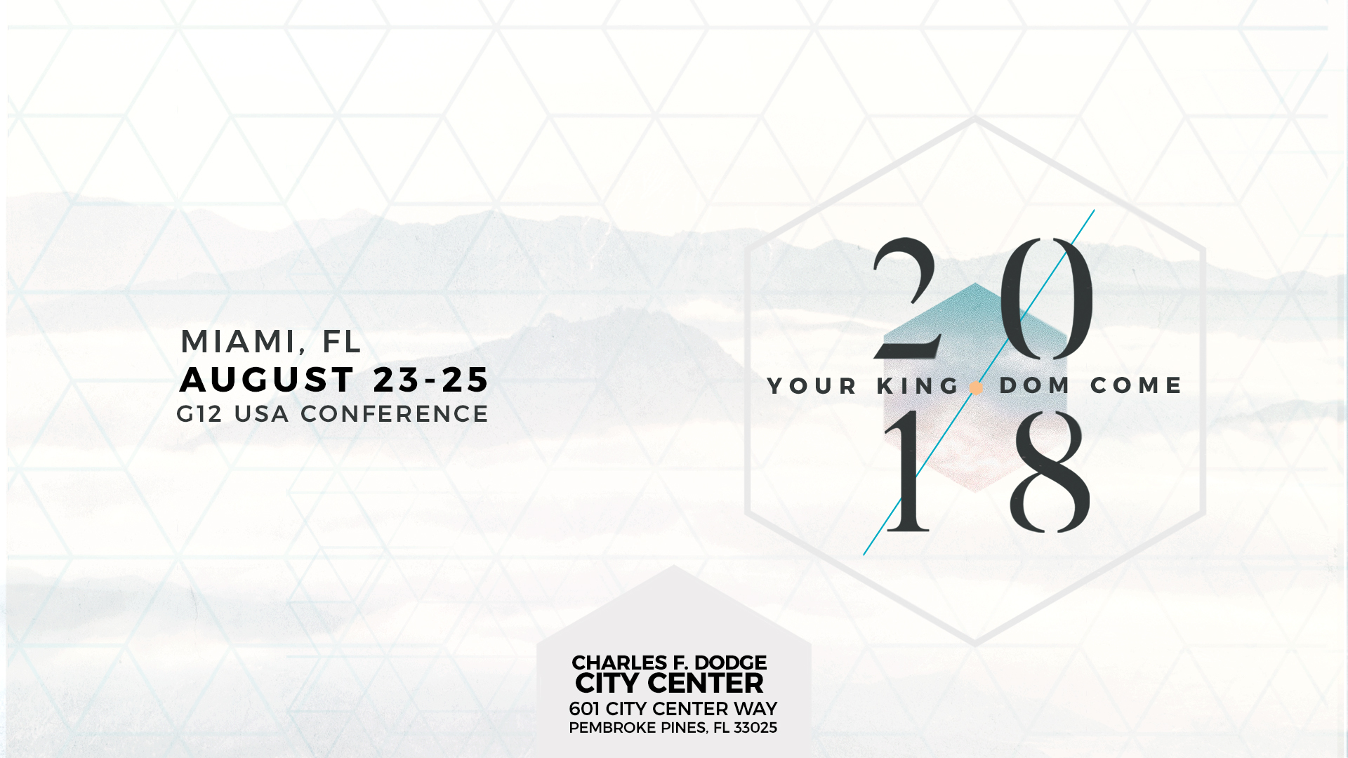 Tickets for Your Kingdom Come - G12 USA Conference 2018 in Pembroke Pines from ShowClix