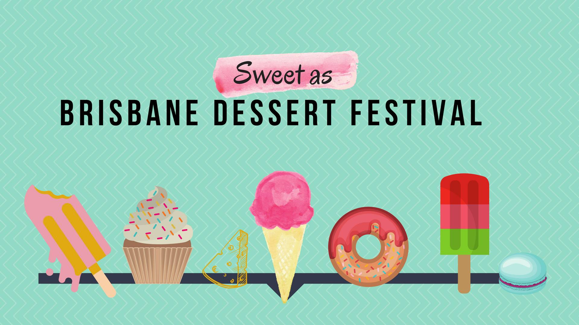 Tickets for Sweet As Brisbane Dessert Festival in South Brisbane from Ticketbooth