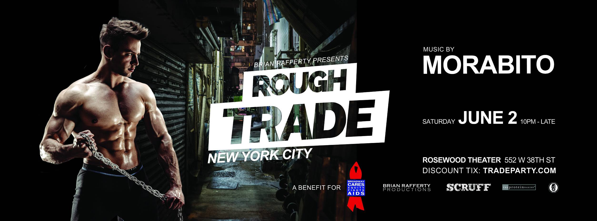 Tickets for ROUGH TRADE w/MORABITO + Broadway Bares Benefit  in New York from ShowClix