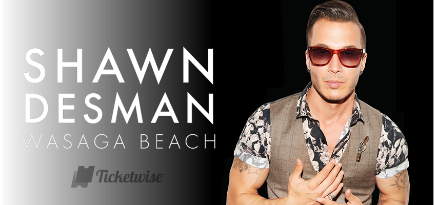 Tickets for Shawn Desman at Wasaga Beach in Wasaga Beach from Ticketwise