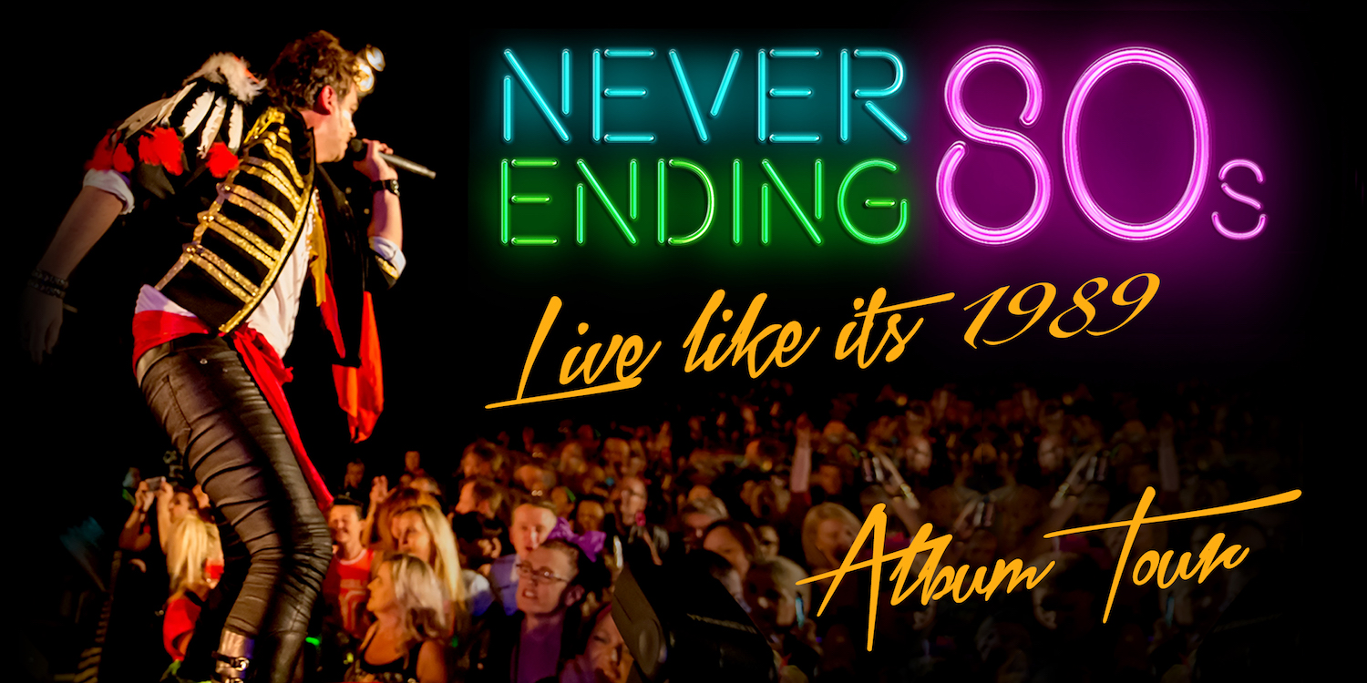 Tickets for Never Ending 80's - 'Live' Like It's 1989! in Newcastle from Ticketbooth