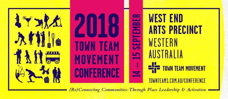 Tickets for Town Team Movement Conference 2018 in West Perth from Ticketbooth