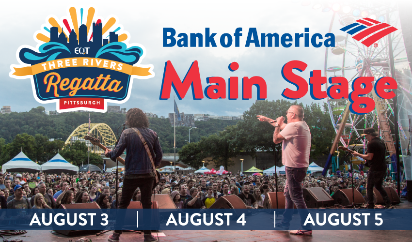 Tickets for EQT 3 Rivers Regatta - BANK OF AMERICA MAIN STAGE in Pittsburgh from ShowClix