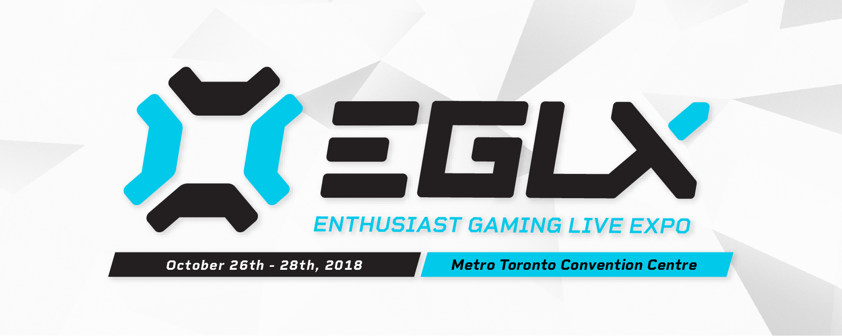 Application for EGLX - Enthusiast Gaming Live Expo (Invited) in Toronto from ShowClix
