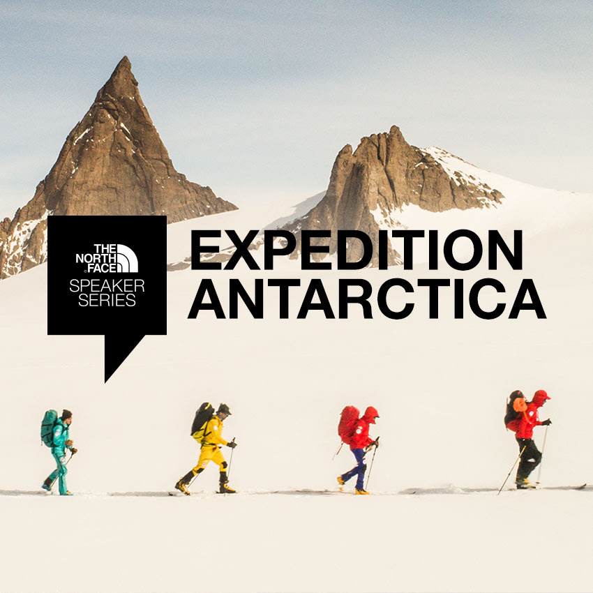 Tickets for The North Face Speaker Series Antarctica ...