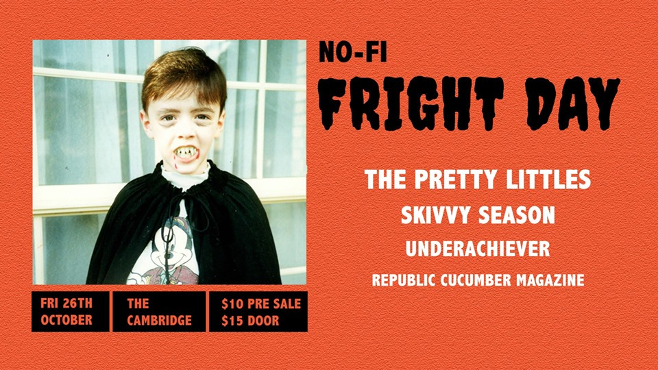 Tickets for NO-FI FRIGHT-DAY FT. THE PRETTY LITTLES in Newcastle from Ticketbooth