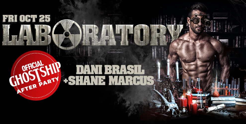 Tickets for LABoratory After-Party  | DJ Dani Brasil + Shane Marcus | Friday After Ghostship in New York from ShowClix