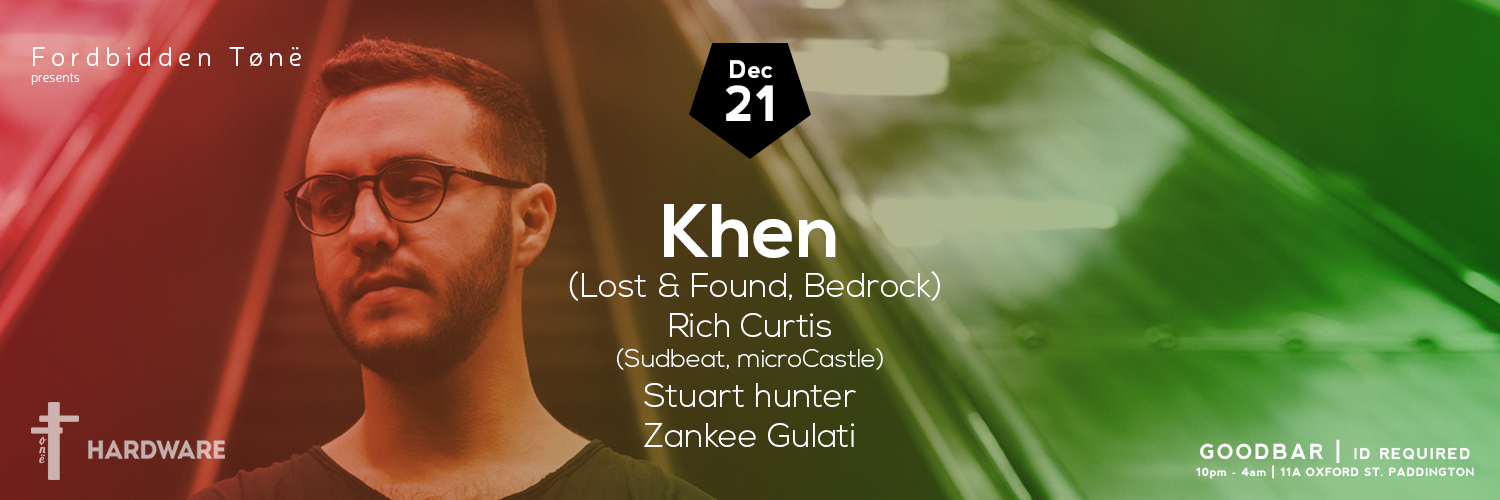 Tickets for Forbidden Tønë pres. KHEN (Lost & Found)  in Paddington from Ticketbooth