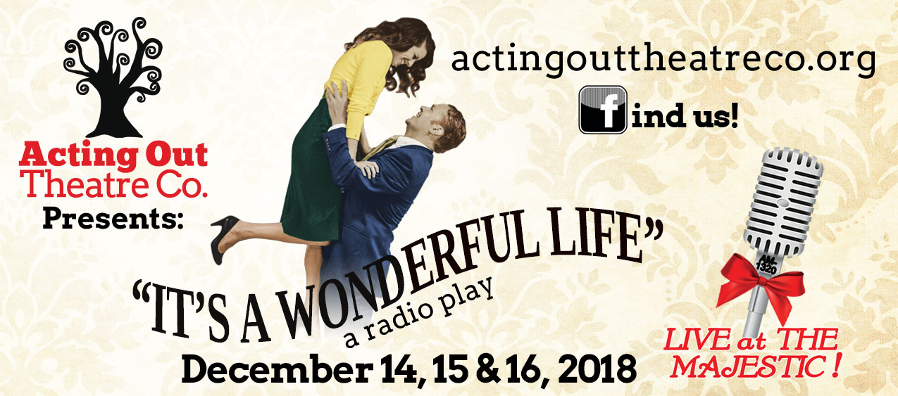 Tickets for Acting Out Theatre Co's It's A Wonderful Life in Kankakee from ShowClix