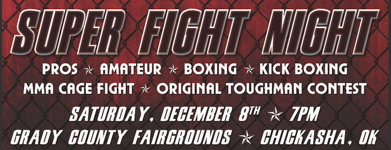 Tickets for SUPER FIGHT NIGHT in CHICKASHA from ShowClix