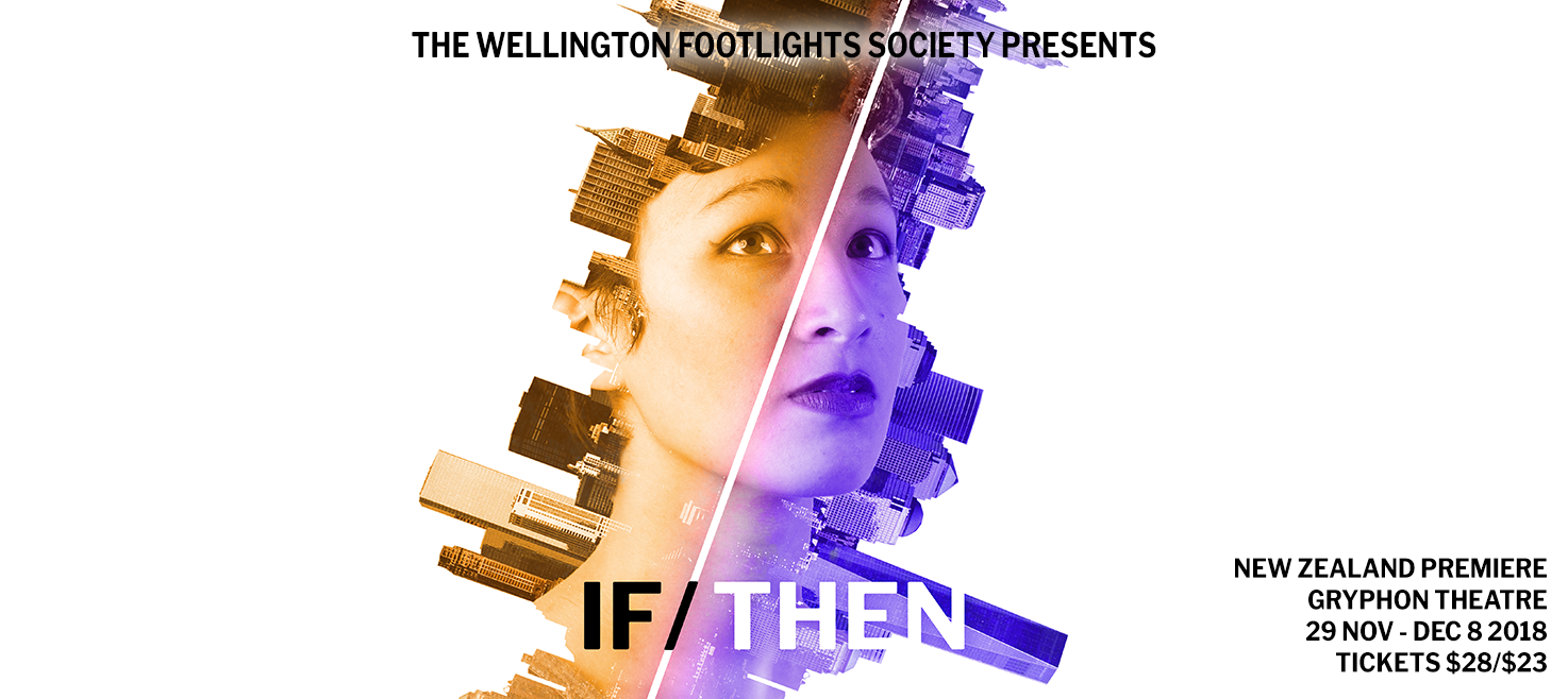 Tickets for If/Then in Wellington from Ticketbooth New Zealand