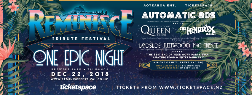 Tickets for REMINISCE TRIBUTE FESTIVAL - Brewers Park in Tauranga from Ticketspace