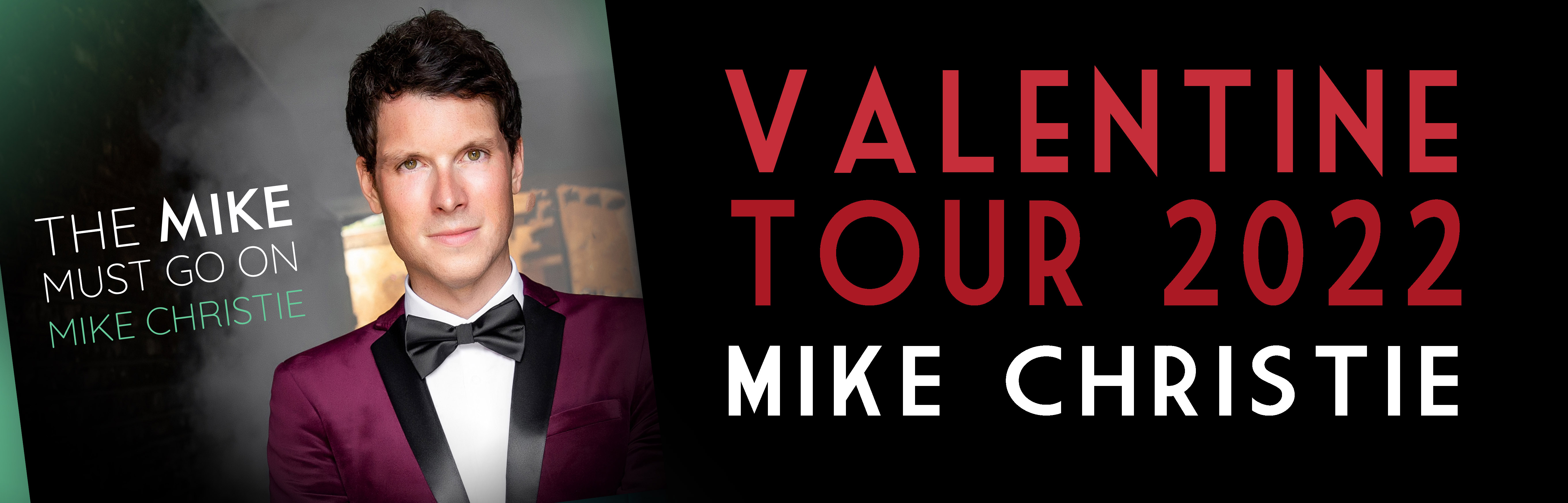 Tickets for Mike Christie 'Valentine's Day' in Sussex in Alfriston from Ticketbooth Europe