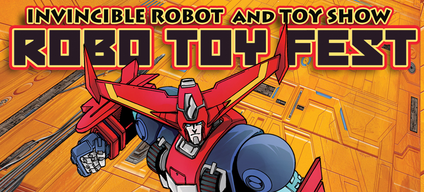 Tickets for Robo Toy Fest in Pasadena from ShowClix