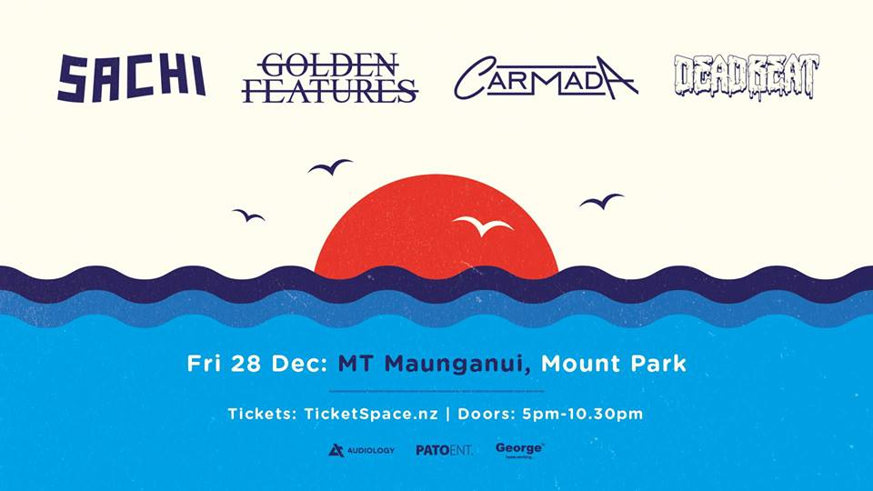 Tickets for SACHI - GOLDEN FEATURES - CARMADA - DEADBEAT in Mount Maunganui from Ticketspace