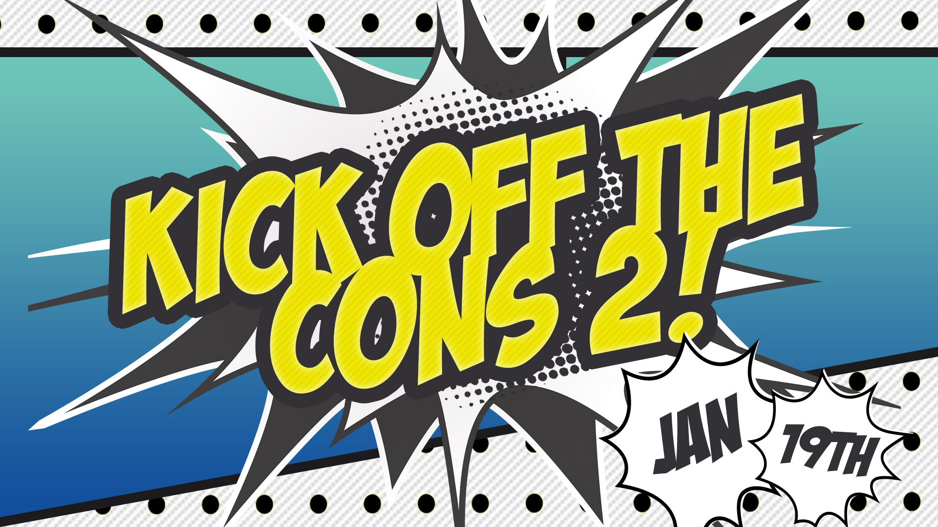 Tickets for Kick Off The Cons 2 in Renton from ShowClix