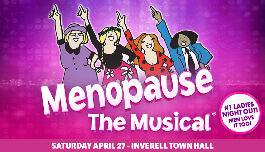Tickets for Menopause The Musical® in Inverell from Ticketbooth