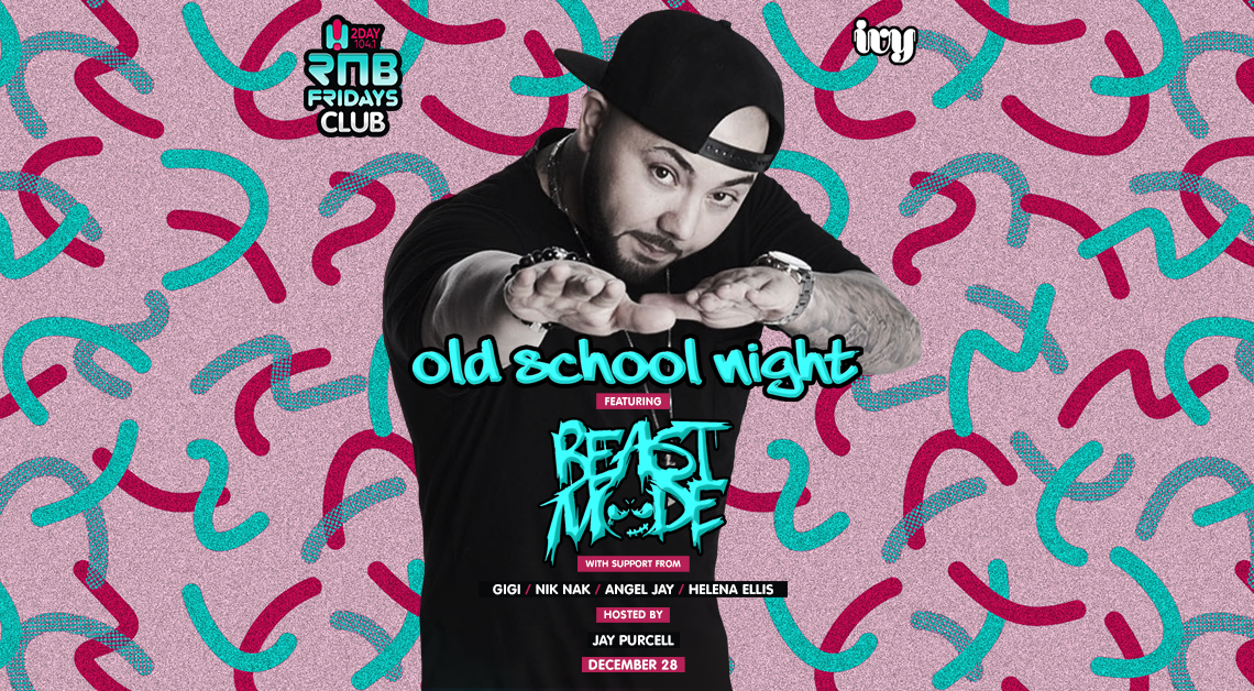 Tickets for RNB Fridays | Old School Night ft. BEASTMODE in Sydney from Merivale