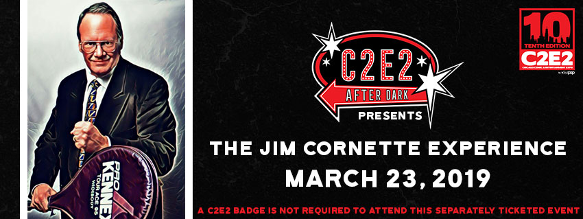 Tickets for C2E2 After Dark Presents: The Jim Cornette Experience LIVE in Chicago from ShowClix