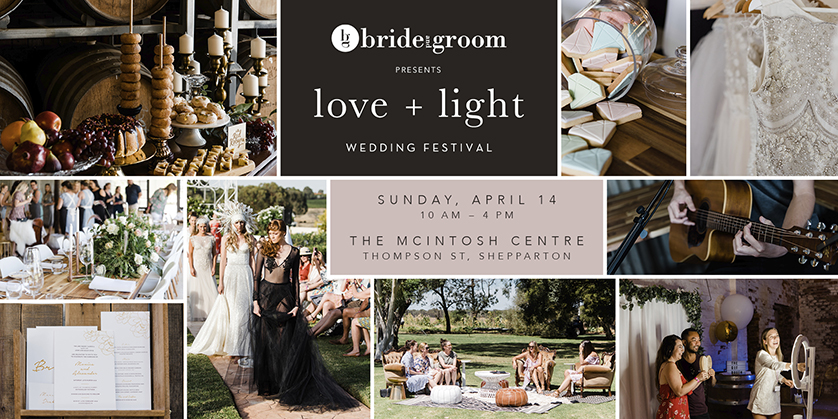 Tickets for Love + Light Wedding Festival Shepparton in Shepparton from Ticketbooth