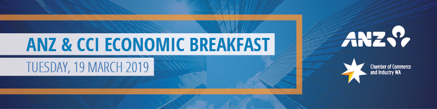 Tickets for ANZ & CCI Economic Breakfast 2019 in Perth from Ticketbooth