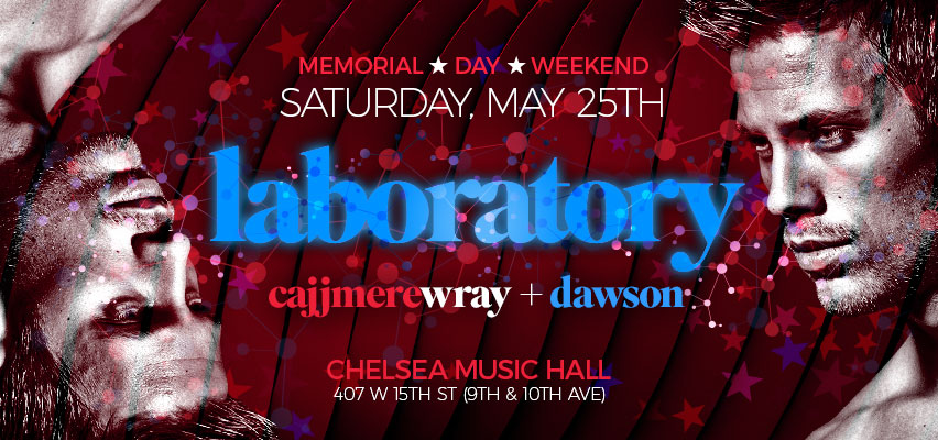 Tickets for LABoratory | Memorial Day Weekend Special Event | DJs Cajjmere Wray + Dawson in New York from ShowClix
