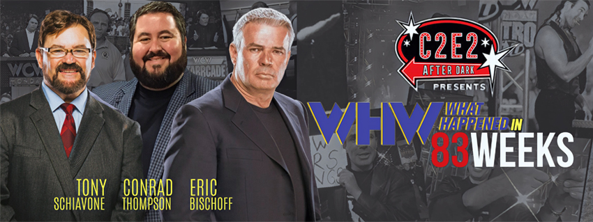 Tickets for C2E2 After Dark Presents: What Happened in 83 Weeks with Eric Bischoff and Tony Schiavone in Chicago from ShowClix
