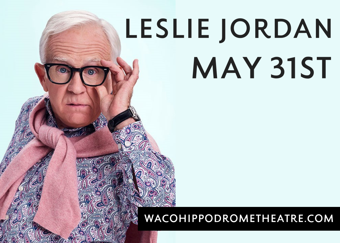 Tickets for Leslie Jordan: Live at the Hippodrome in Waco from ShowClix