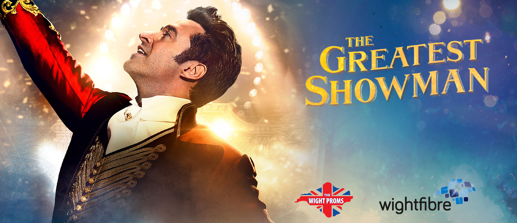 Tickets for Wight at the Movies - The Greatest Showman in Cowes from Ticketbooth Europe