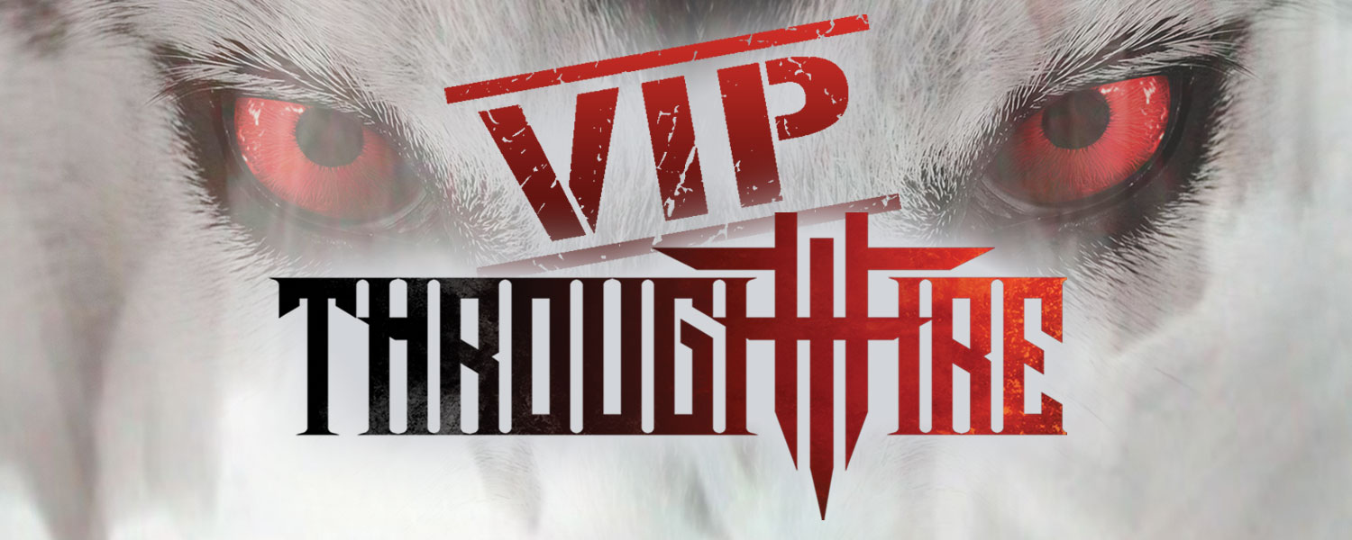 Tickets for Through Fire VIP - Waterloo, IA in Waterloo from National Acts Inc.