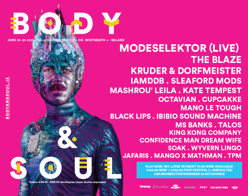 Tickets for Body&Soul Festival 2019 - Payment Plan in Co.Westmeath from Ticketbooth Europe