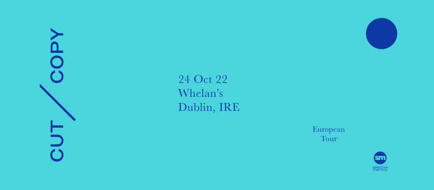 Tickets for Cut Copy in Dublin from Ticketbooth Europe
