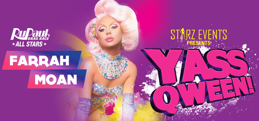 Tickets for YASS QWEEN! Farrah Moan in Toronto from Ticketwise