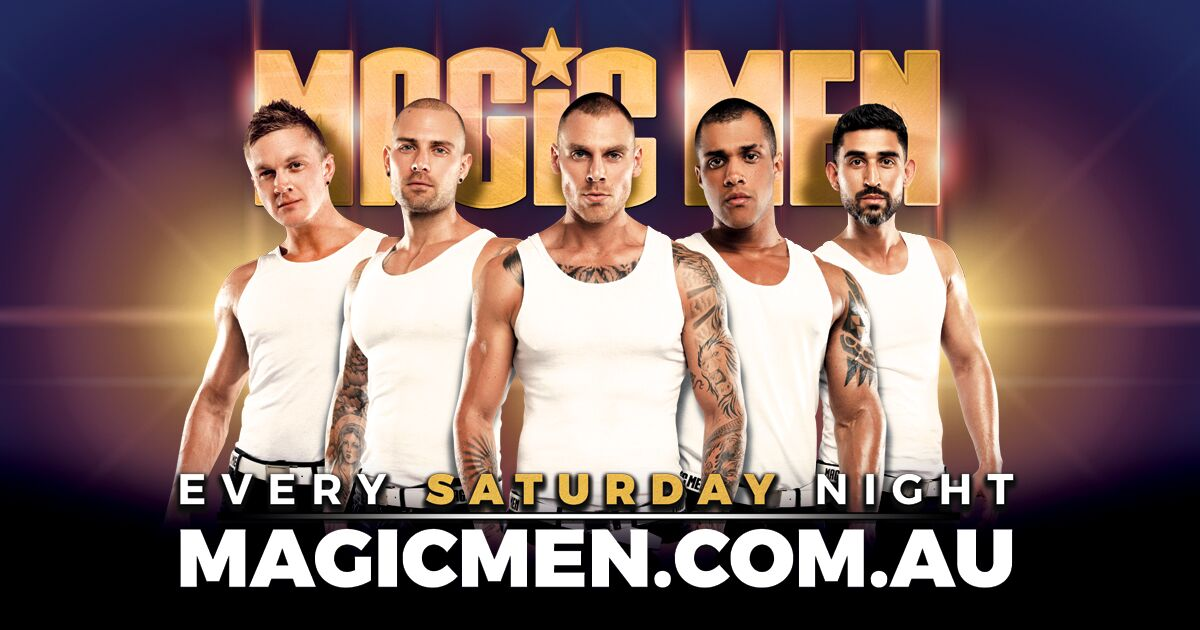 Tickets for Magic Men Live Sydney  in Darling Harbour from Ticketbooth