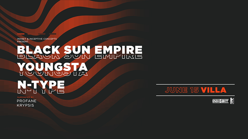 Tickets for Inhibit & I.C present Black Sun Empire, Youngsta& N - Type in Perth from Ticketbooth