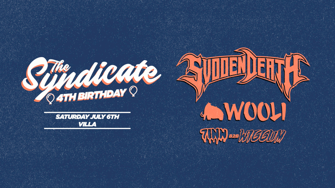Tickets for The Syndicate 4th Bday ft. Svdden Death, Wooli & Wiggum b2b 7Inn  in Perth from Ticketbooth
