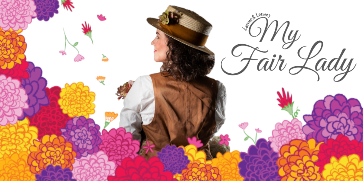 Tickets for My Fair Lady in Wellington from Ticketbooth New Zealand