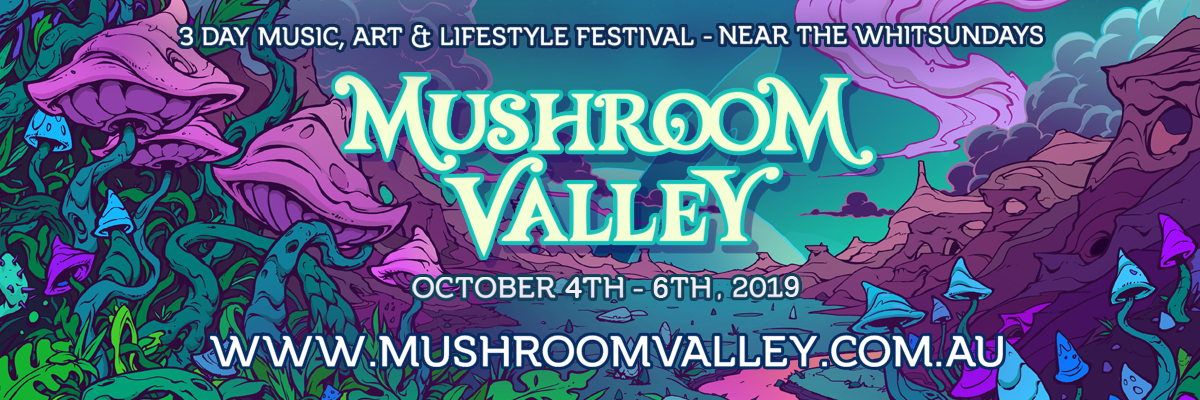 Tickets for Mushroom Valley 2019 in Yalboroo from Ticketbooth