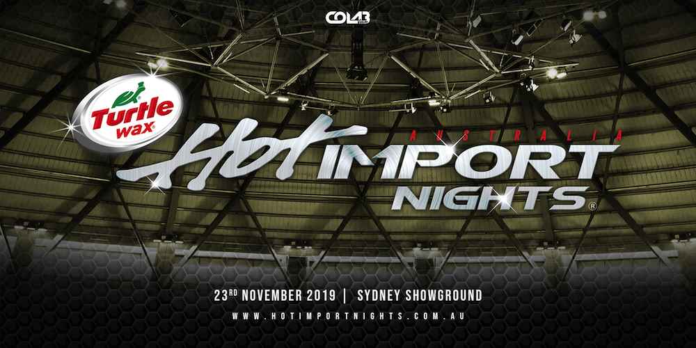 Tickets for Hot Import Nights Sydney 2019 in Sydney  from Ticketbooth