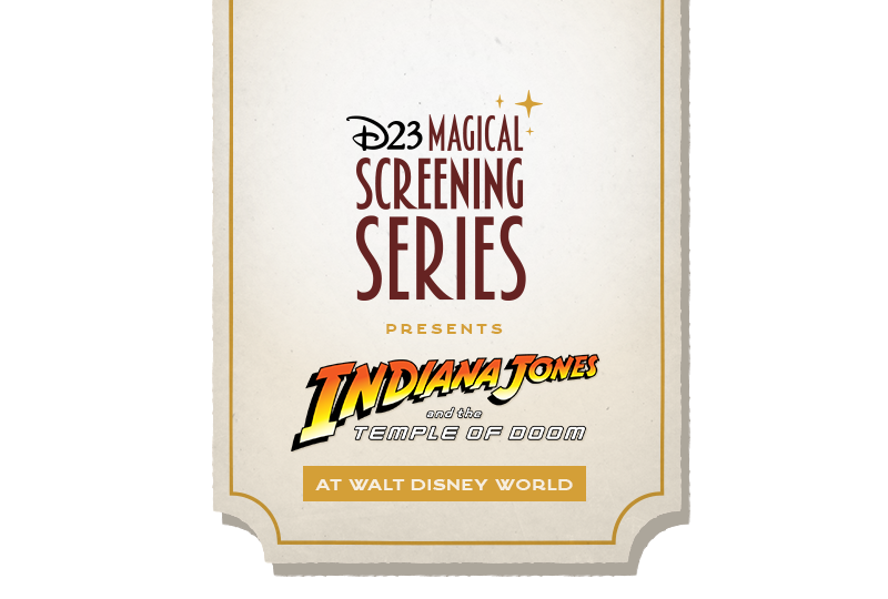 Tickets for D23's Magical Screening Series: Indiana Jones and the Temple of Doom at Walt Disney World in Lake Buena Vista from Disney D23