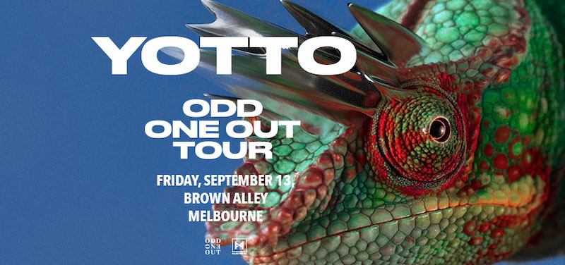 Tickets for Yotto presents Odd One Out – Melbourne in Melbourne from Ticketbooth