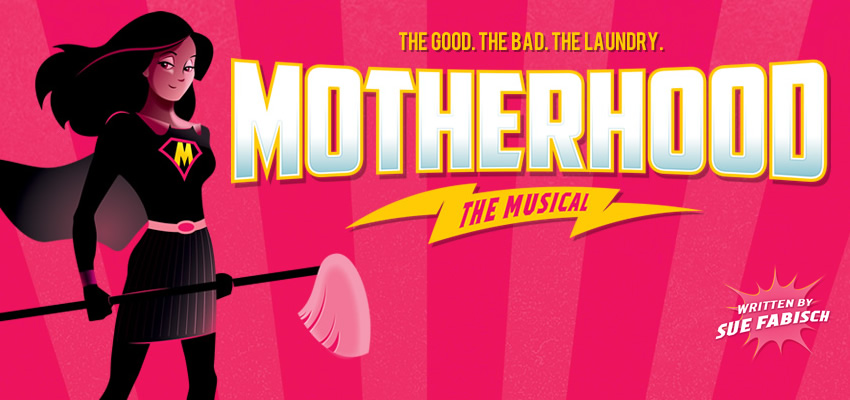 Tickets for Motherhood The Musical in Toronto from Ticketwise